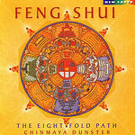 Chinmaya Dunster Feng Shui: The Eight Fold Path
