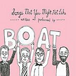 Boat Songs You Might Not Like