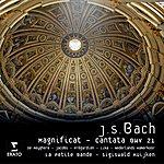 Sigiswald Kuijken Magnificat, BWV 243/Cantata, BWV 21