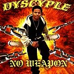 Dyscyple No Weapon