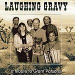 Laughing Gravy Tribute To Gram Parsons