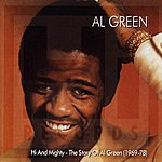 Al Green Hi And Mighty: The Story Of Al Green (1969-78)