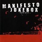 Manifesto Jukebox Remedy