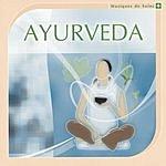 Ayuthya Musiques De Soins/Ayurveda