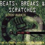 Simon Harris Beats, Breaks & Scratches Vol.2