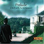 Globus Prelude (On Earth As In Heaven) (3-Track Single)