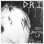 D.R.I. The Dirty Rotten LP