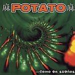Potato Como En Sueños