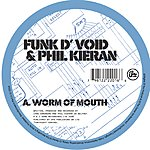 Funk D'Void Worm Of Mouth/Tick Tick Tick