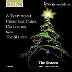 Harry Christophers A Traditional Christmas Carol Collection From The Sixteen