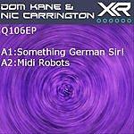 Dom Kane Q106 EP