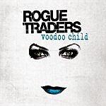 Rogue Traders Voodoo Child