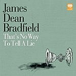 James Dean Bradfield That's No Way To Tell A Lie (3 Track Single)