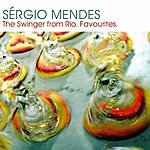 Sergio Mendes Sergio Mendes: The Swinger From Rio