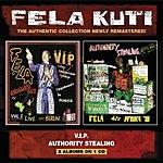 Fela Kuti V.I.P./Authority Stealing