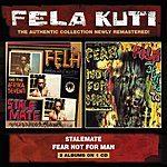Fela Kuti Stalemate/Fear Not For Man