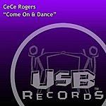 Ce Ce Rogers Come On & Dance (2-Track Single)