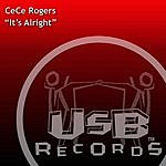 Ce Ce Rogers It's Alright (3-Track Single)