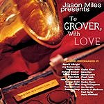Jason Miles To Grover, With Love