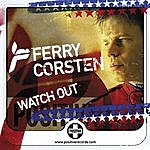 Ferry Corsten Watch Out (6-Track Maxi-Single)