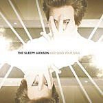 The Sleepy Jackson God Lead Your Soul (3-Track Single)