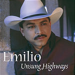 Emilio Navaira Unsung Highways