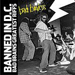 Bad Brains Banned In DC: Bad Brains Greatest Riffs