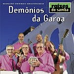 Demonios Da Garoa Raizes Do Samba