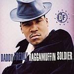 Daddy Freddy Raggamuffin Soldier