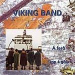Viking Band Á Ferd/Upp Á Gólv