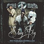 Three 6 Mafia Stay Fly (4-Track Maxi-Single) (Parental Advisory)