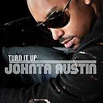 Johnta Austin Turn It Up (Single)