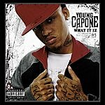 Young Capone What It Iz (Parental Advisory) (Single)