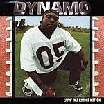Dynamo Livin' In A Raider Nation