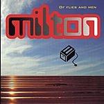 Milton Of Flies And Men