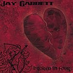 Jay Garrett Broken In Four