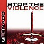 Gernado Stop the Violence