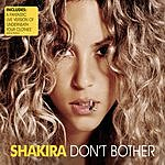 Shakira Don't Bother/Underneath Your Clothes