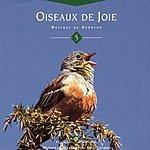 Vincent Bruley Oiseaux De Joie