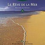 Bruno Philip Le Rêve De La Mer