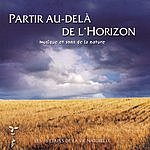 Philippe Bestion Partir Au-Delà De L'Horizon
