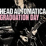 Head Automatica Graduation Day/Laughing At You (Live)
