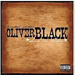 Oliver Black Live In Texas (Parental Advisory)