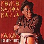 Mongo Santamaria Mongo's Greatest Hits (Reissue)