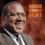 Richard 'Groove' Holmes On Basie's Bandstand (Live)