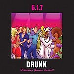 617 Drunk (3-Track Single)