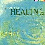 Kamal Shamanic Healing
