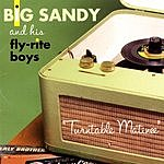 Big Sandy & His Fly-Rite Boys Turntable Matinee