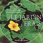 Dominique Verdan Le Jardin Frais