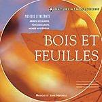 Thierry Noritop Bois Et Feuilles